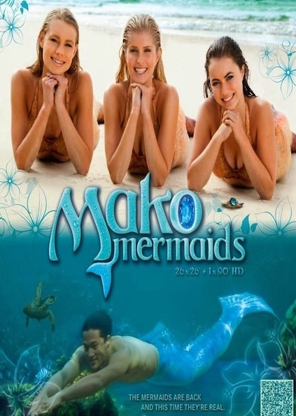 Mako Mermaids (2013)