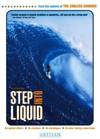 Step Into Liquid (2003)